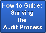 How to Guide:  Suriving  the  Audit Process